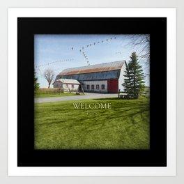 Barn & Geese - Welcome Art Print