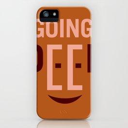 Going Deep iPhone Case