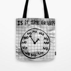 NEVER SLEEP TIME Tote Bag