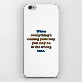 """Funny """"Wrong Lane"""" Joke iPhone Skin"""