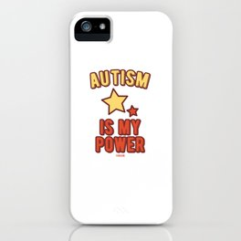 Autism Is My Power iPhone Case