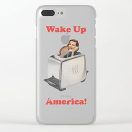 Wake Up Call Clear iPhone Case