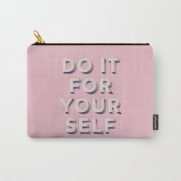 Do it for yourself - typography in pink Carry-All Pouch