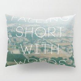 Falling Short Pillow Sham