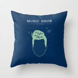 The Higher, The Fly-er — Music Snob Tip #074 Throw Pillow