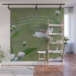 Honeybee on Blackberry Bloom with a William Shakespeare quote added. Wall Mural