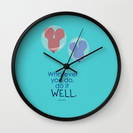 whatever you do, do it well Wall Clock