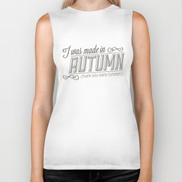 I was made in Autumn (Thank you rainy sundays) Biker Tank