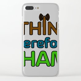 I Think Therefore I Ham Clear iPhone Case
