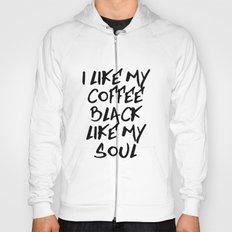Black like my soul Hoody