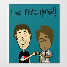 More Normal!  Canvas Print