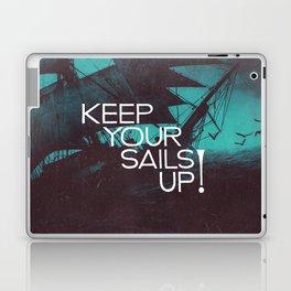 Keep Your Sails Up Laptop & iPad Skin