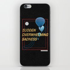 Sudden Overwhelming Sadness iPhone & iPod Skin