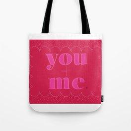 you+me valentine Tote Bag