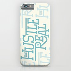 The Hustle is Real Slim Case iPhone 6s