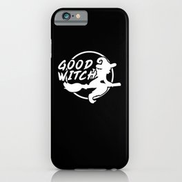 Witch Halloween Costume Funny Saying Gift Idea iPhone Case
