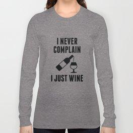 I Just Wine Long Sleeve T-shirt