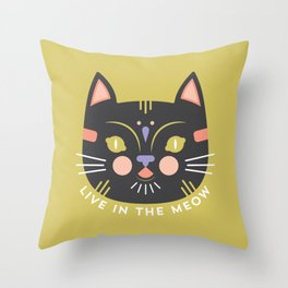 Live in the Meow Throw Pillow
