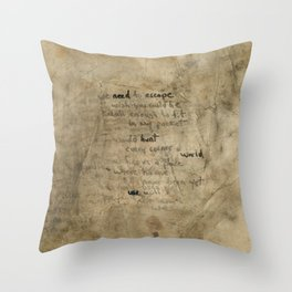 We need to escape Throw Pillow