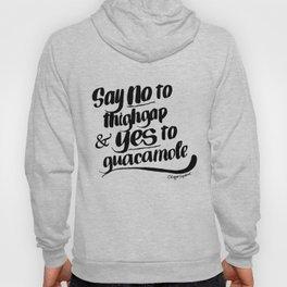 Say NO to Thigh Gap... Hoody