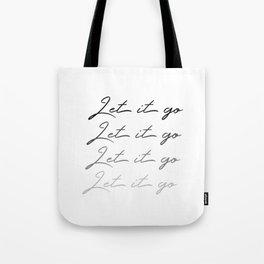 Make Like Elsa & Let It Go Tote Bag