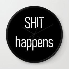 Shit happens Black Wall Clock
