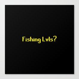 Runescape - Fishing Lvls? Canvas Print
