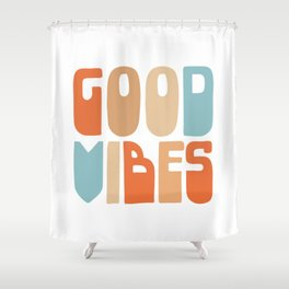 Good Vibes. Retro Lettering in Orange, Tan, and Light Blue on White. Spread Positivity Shower Curtain