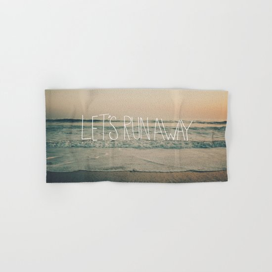 Let's Run Away by Laura Ruth and Leah Flores Hand & Bath Towel