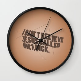 Book of Mormon - I can't believe Jesus called me a d... Wall Clock