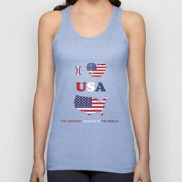 I LOVE USA - THE GREATEST COUNTRY IN THE WORLD ! Unisex Tank Top