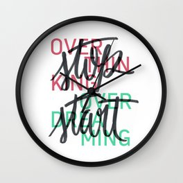stop overthinking//start overdreaming Wall Clock