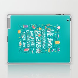 Lose ourselves in books Laptop & iPad Skin
