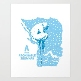 A is for Abominable Snowman Art Print