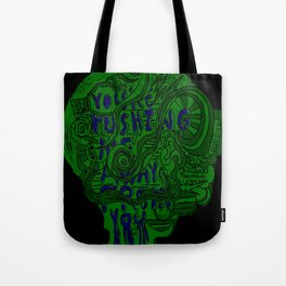 Pushing Me Away From You Tote Bag