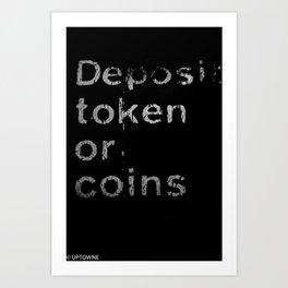 Deposit token Art Print