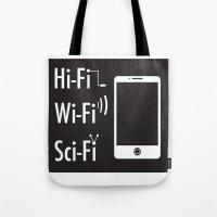 sci fi Tote Bags featuring Hi-Fi Wi-Fi Sci-Fi by Seedoiben