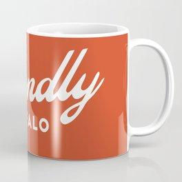 FRIENDLY BFLO Coffee Mug