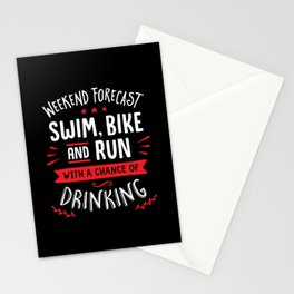 Weekend Forecast Swim Bike And Run With A Chance Of Drinking Stationery Cards