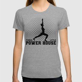 Gymnast Fierce Litte Power House Gymnastics T-shirt
