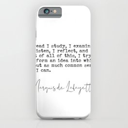 Marquis de Lafayette quote iPhone Case