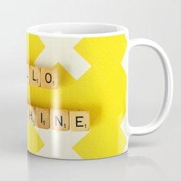 Hello Sunshine Coffee Mug