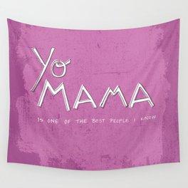 Yo Mama Is Tha Best / Purple Wall Tapestry