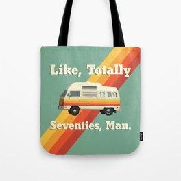 Like, Totally Seventies, Man. Tote Bag