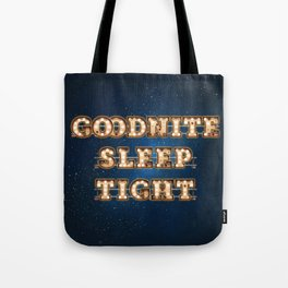 Goodnite Sleep Tight - Wall-Art for Hotel-Rooms Tote Bag