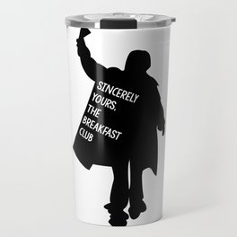 Sincerely Yours, The Breakfast Club Travel Mug