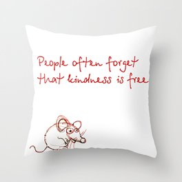 Thoughts for kindness Throw Pillow