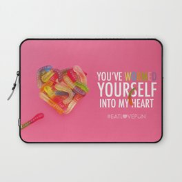 You've Wormed Yourself into my Heart Laptop Sleeve