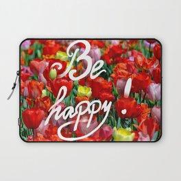 Be happy :) Laptop Sleeve