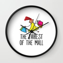 The Fairest Of The Mall Wall Clock